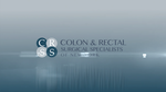 What is a Colon and Rectal Surgeon?